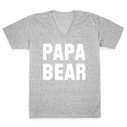 Papa Bear V-Neck Tee Shirt