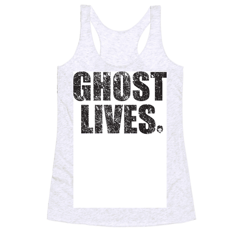 Ghost Lives Racerback Tank Top