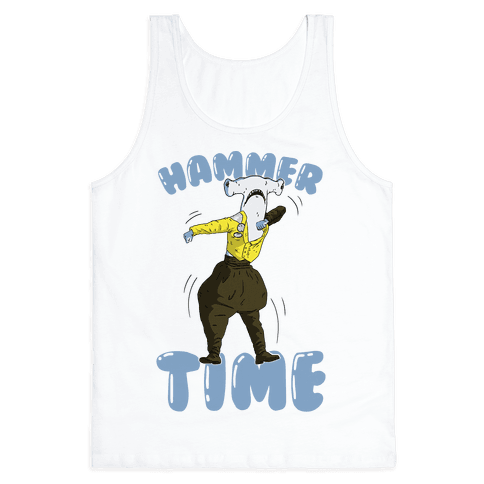 Hammer Time! Tank Top