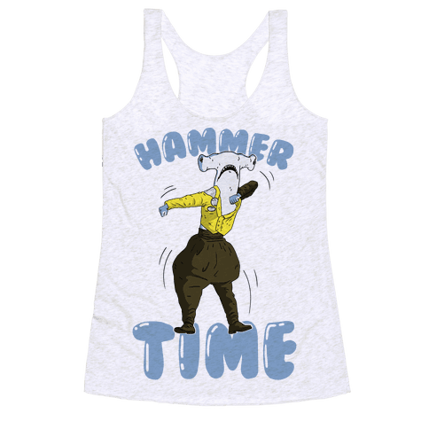 Hammer Time! Racerback Tank Top