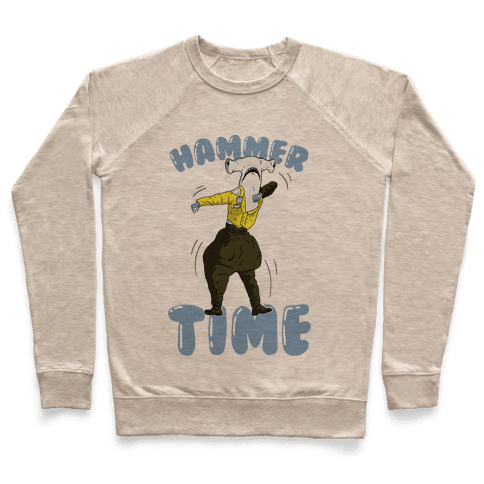 Hammer Time! Pullover