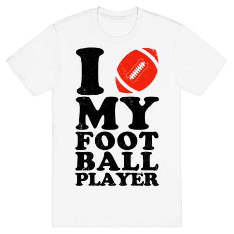 I Love My Football Player Mens T-Shirt