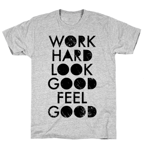 Work Hard Look Good Feel Good (Neon Tank) Mens T-Shirt