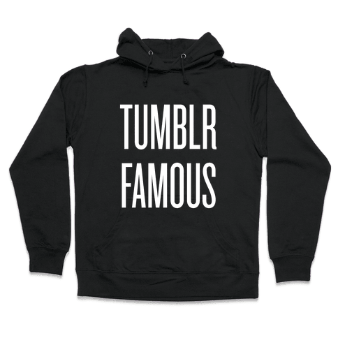 Tumblr Famous Hooded Sweatshirt