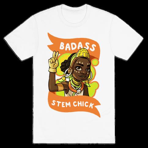 Badass STEM Chick Mens T-Shirt