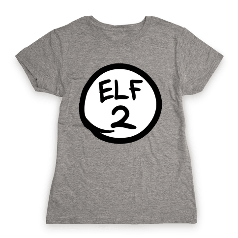 Elf Two Womens T-Shirt
