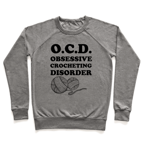 OCD Obsessive Crocheting Disorder Pullover
