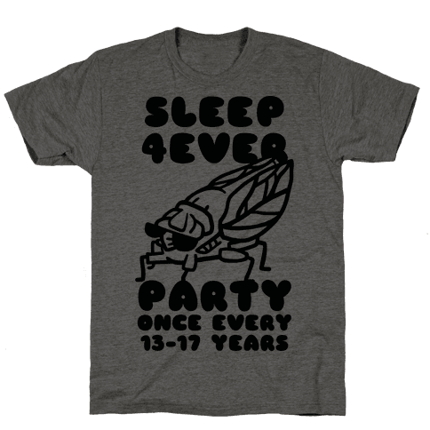Cicadas Party Hard Mens/Unisex T-Shirt