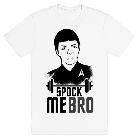 Spock Me Bro Mens T-Shirt