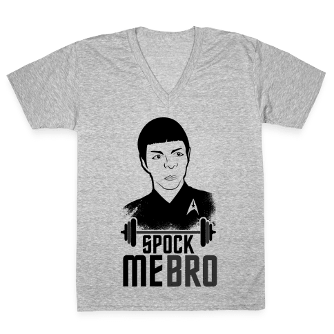 Spock Me Bro V-Neck Tee Shirt