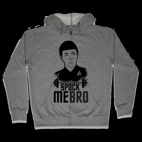 Spock Me Bro Zip Hoodie
