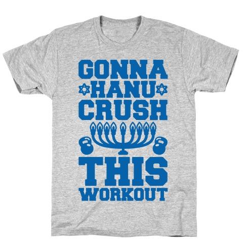 Gonna Hanu-Crush This Workout T-Shirt