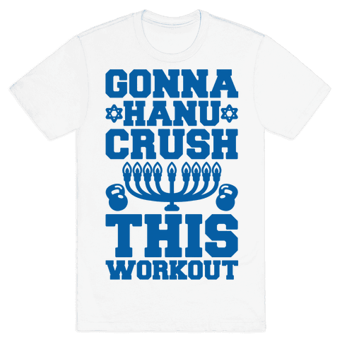 Gonna Hanu-Crush This Workout Mens T-Shirt