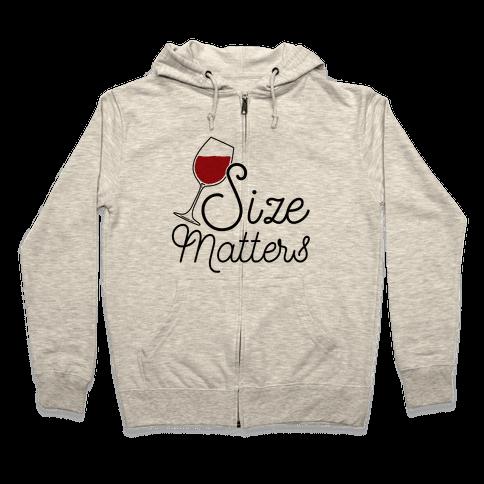 Size Matters (Wine) Zip Hoodie