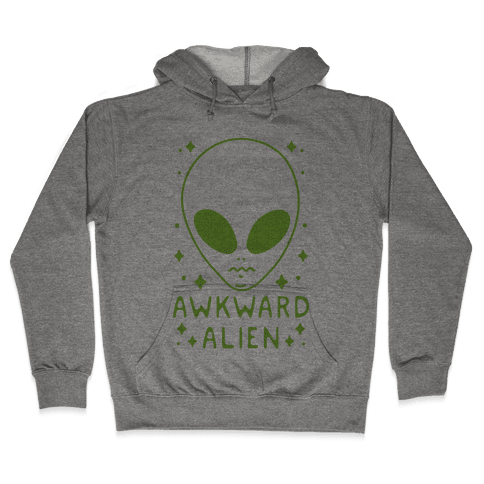 Awkward Alien Hooded Sweatshirt