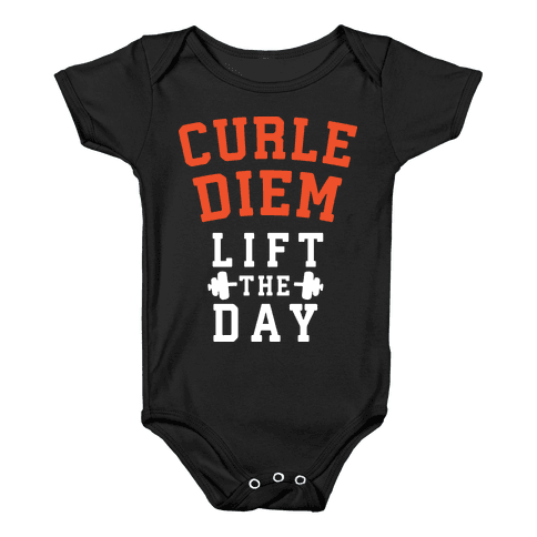 Curle Diem: Lift the Day Baby Onesy
