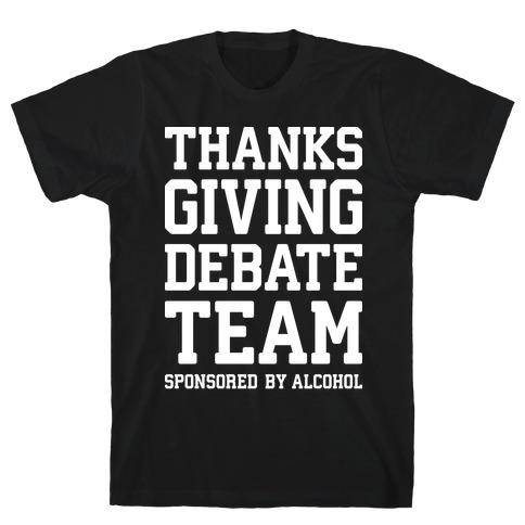 Thanksgiving Debate Team T-Shirt
