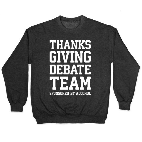 Thanksgiving Debate Team Pullover