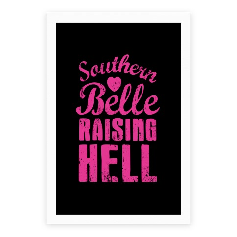 Southern Belle Raising Hell Poster