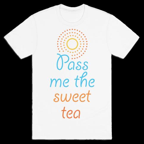 Pass Me The Sweet Tea Mens T-Shirt
