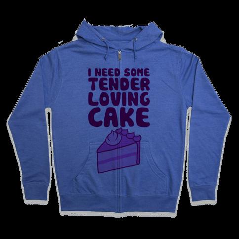 Tender Loving Cake Zip Hoodie