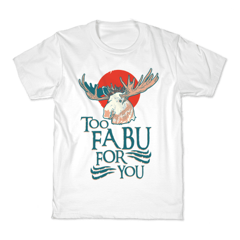 Too Fabu for You Thranduil Moose Kids T-Shirt