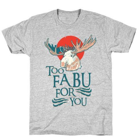 Too Fabu for You Thranduil Moose T-Shirt