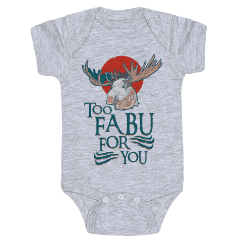 Too Fabu for You Thranduil Moose Baby Onesy