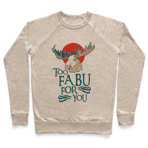 Too Fabu for You Thranduil Moose Pullover
