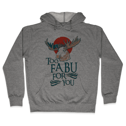 Too Fabu for You Thranduil Moose Hooded Sweatshirt