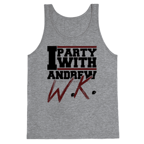 Party with Andrew Tank Top