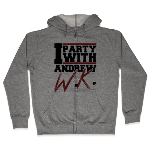 Party with Andrew Zip Hoodie