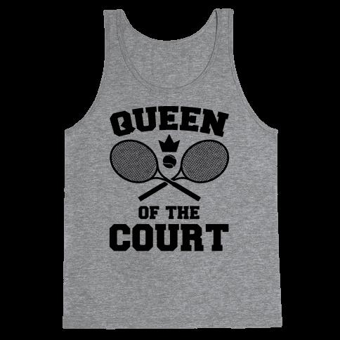 Queen Of The Court Tank Top