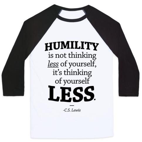 """Humility"" C.S. Lewis Baseball Tee"