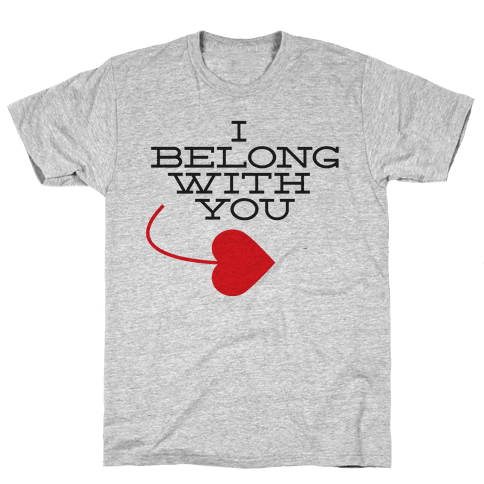 I Belong With You(I half) Mens T-Shirt