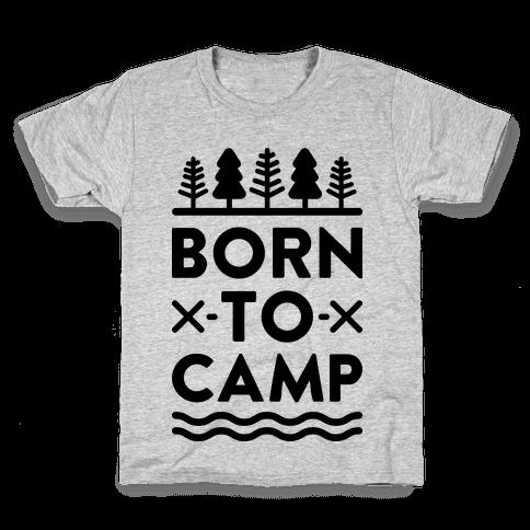 Born To Camp Kids T-Shirt