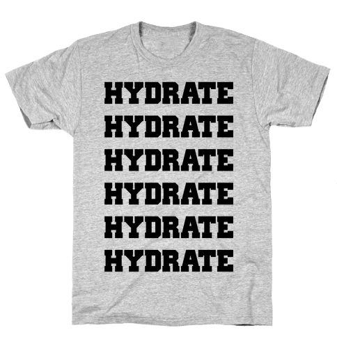 HYDRATE Mens T-Shirt