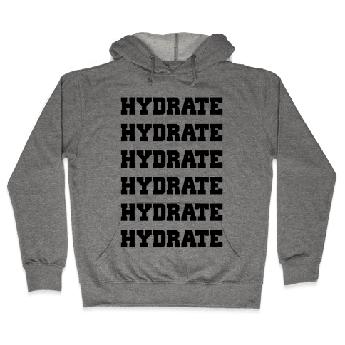 HYDRATE Hooded Sweatshirt