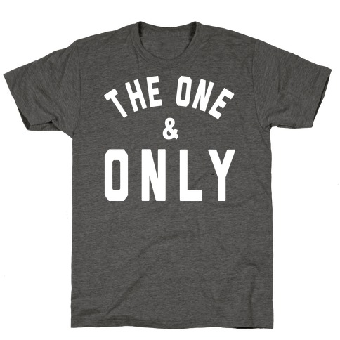 The One & Only T-Shirt