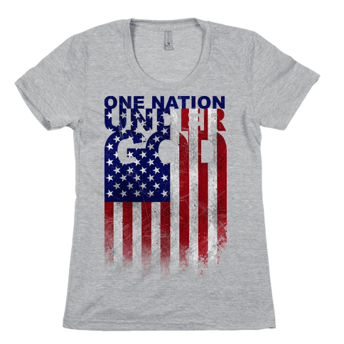 One Nation Under God Womens T-Shirt