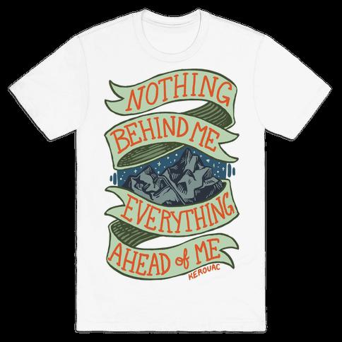 Nothing Behind Me, Everything Ahead Of Me (Kerouac)
