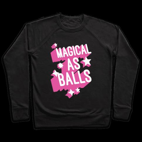 Magical As Balls Pullover