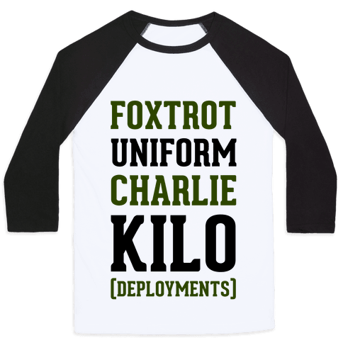 Foxtrot Uniform Charlie Kilo (Deployments) Baseball Tee