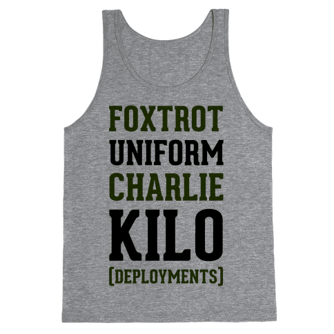 Foxtrot Uniform Charlie Kilo (Deployments) Tank Top