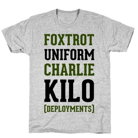 Foxtrot Uniform Charlie Kilo (Deployments) T-Shirt