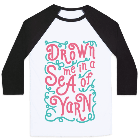 Drown Me In A Sea Of Yarn