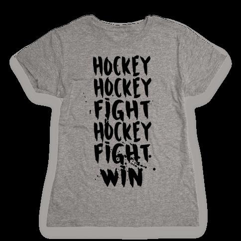 Hockey Hockey Fight Hockey Fight Win Womens T-Shirt