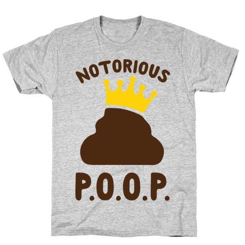 Notorious P.O.O.P. Mens/Unisex T-Shirt