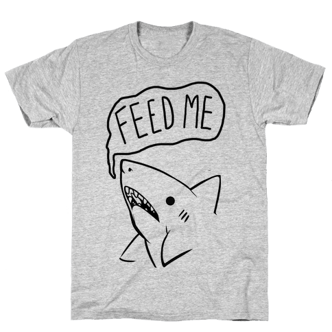 Feed Me Shark Mens T-Shirt