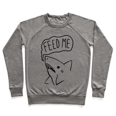 Feed Me Shark Pullover